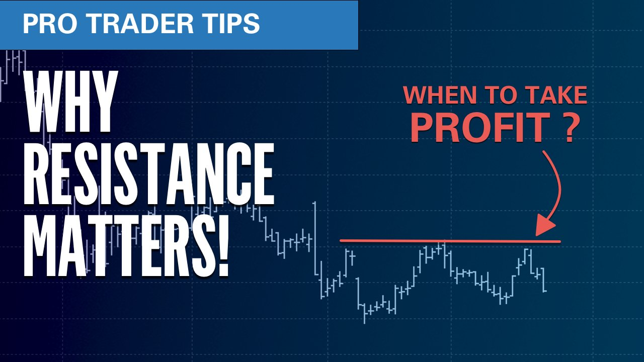Pro Trader Tip Keep- Why resistance matters!