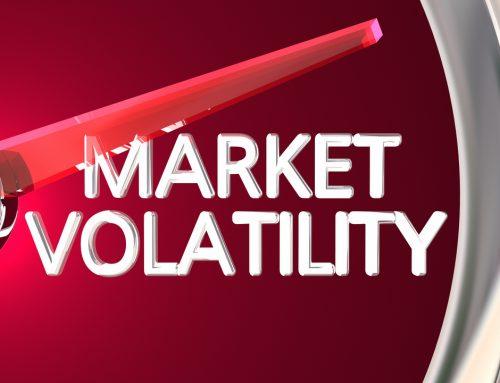Market Volatility Ahead … Are You Ready?
