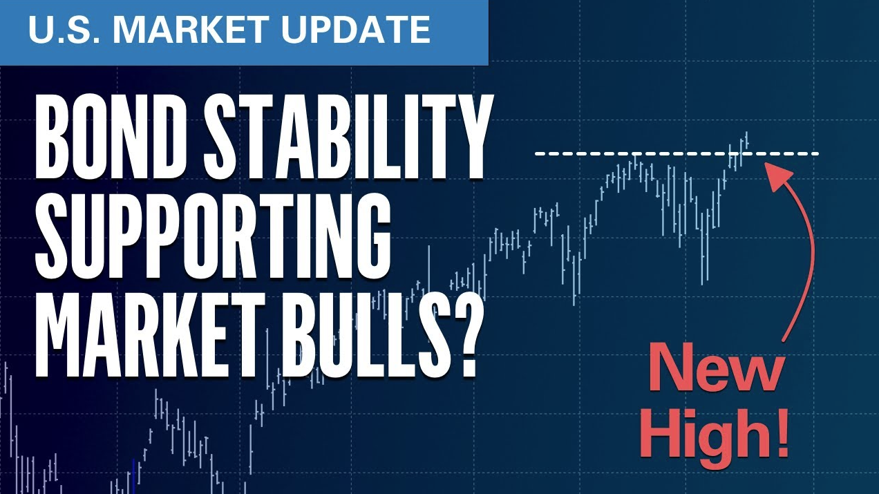 Bond Stability Supporting Market Bulls?